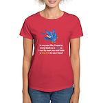 Bird In My Next Life Women's Red T-Shirt