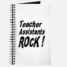 Teachers Assistants Rock ! Journal