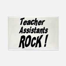 Teachers Assistants Rock ! Rectangle Magnet