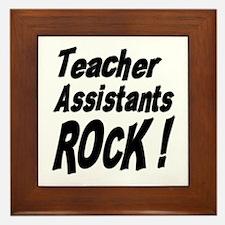Teachers Assistants Rock ! Framed Tile