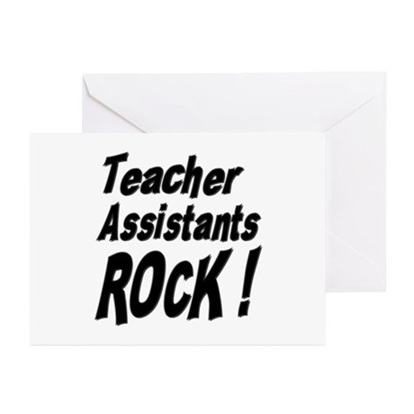 Teachers Assistants Rock ! Greeting Cards (Package