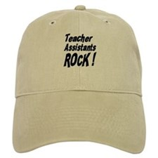 Teachers Assistants Rock ! Baseball Cap