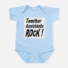 Teachers Assistants Rock ! Infant Bodysuit
