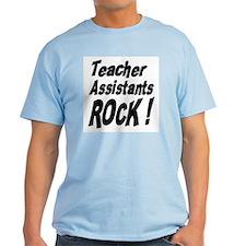 Teachers Assistants Rock ! T-Shirt