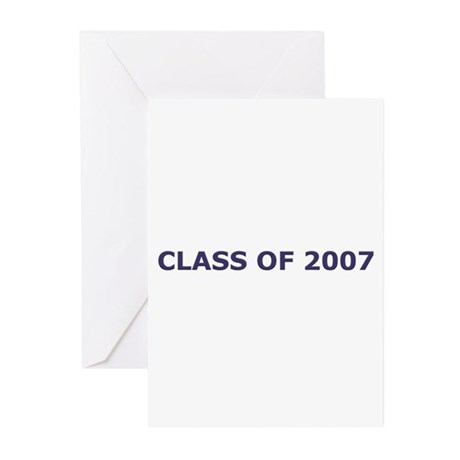 CLASS OF 2007 Greeting Cards (Pk of 10)