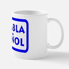 Se Habla Espanol - We Speak Spanish Wal Mug