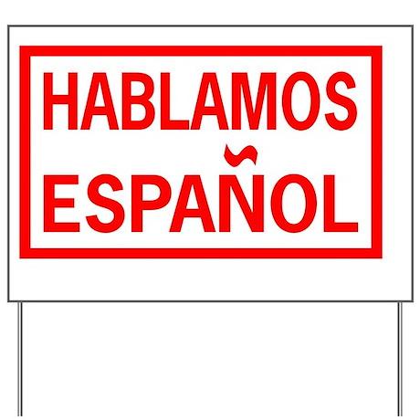 espanol we speak spanish wall yard sign by admin cp110340102