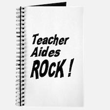 Teacher Aides Rock ! Journal