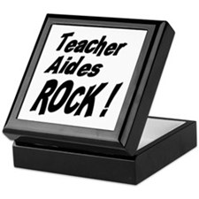 Teacher Aides Rock ! Keepsake Box