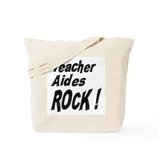 Teacher Aides Rock ! Tote Bag
