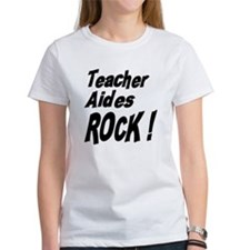 Teacher Aides Rock ! Tee