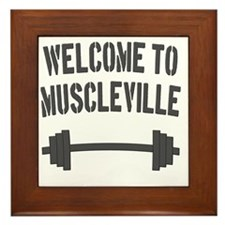 Welcome to Muscleville Framed Tile