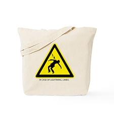 In Case of Lighting, Limbo Tote Bag