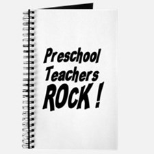 Preschool Teachers Rock ! Journal
