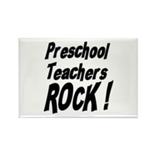 Preschool Teachers Rock ! Rectangle Magnet (10 pac