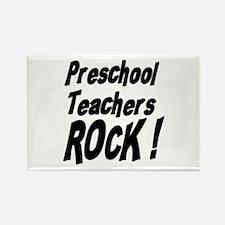 Preschool Teachers Rock ! Rectangle Magnet