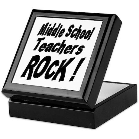 Middle School Teachers Rock ! Keepsake Box