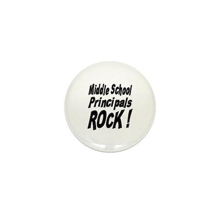 Middle School Principals Rock ! Mini Button