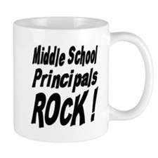 Middle School Principals Rock ! Mug