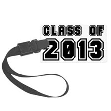 Class of 2013 - Graduation Gifts Luggage Tag