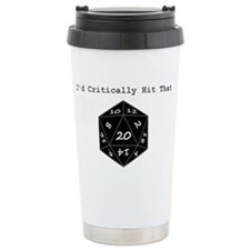 I'd Critically Hit That Travel Mug