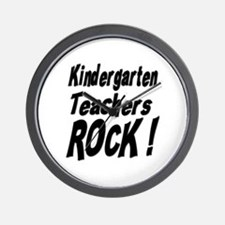 Kindergarten Teachers Rock ! Wall Clock