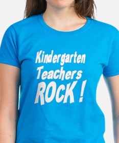 Kindergarten Teachers Rock ! Tee