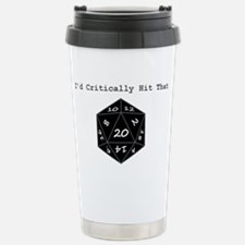 Id Critically Hit That  Stainless Steel Travel Mug