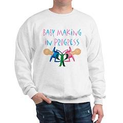 Baby Making In Progress Sweatshirt