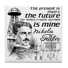 The Future Is Teslas Tile Coaster