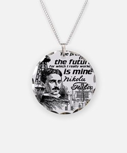 The Future Is Teslas Necklace