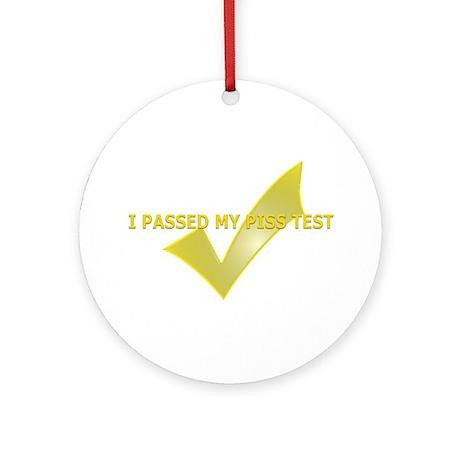 Piss Test Passer Ornament (Round)