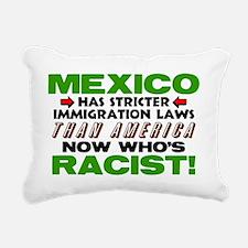 Now Whos Racist Rectangular Canvas Pillow