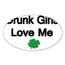 Drunk Girls Love Me-shamrock Decal