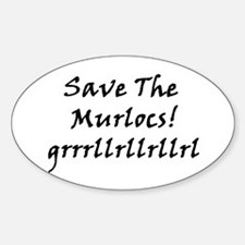 Save The Murlocs Oval Decal