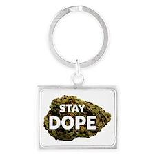 STAY DOPE Landscape Keychain