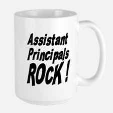 Assistant Principals Rock ! Large Mug