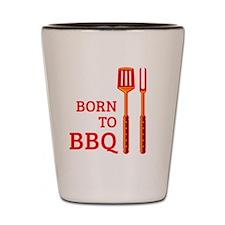 Born To BBQ Shot Glass