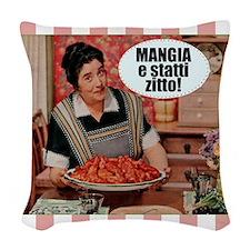 Mangia e Statti Zitto Woven Throw Pillow