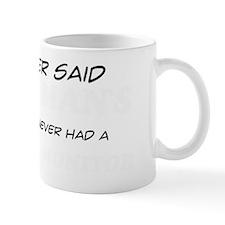 A Savannah Monitor is man's real best f Mug