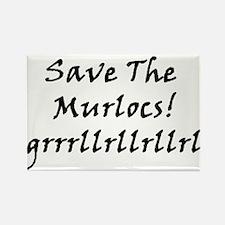 Save The Murlocs Rectangle Magnet