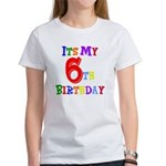 6th Birthday Women's T-Shirt