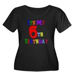 6th Birthday Women's Plus Size Scoop Neck Dark T-S