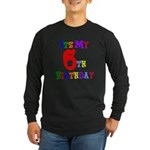 6th Birthday Long Sleeve Dark T-Shirt