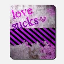 Punk You 1 Love Sucks Mousepad