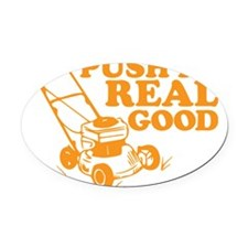 Push It Real Good Gold Oval Car Magnet