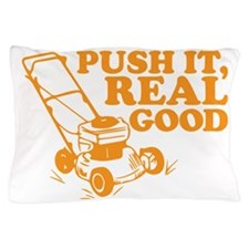 Push It Real Good Gold Pillow Case