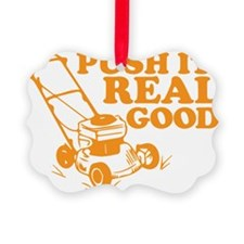 Push It Real Good Gold Ornament