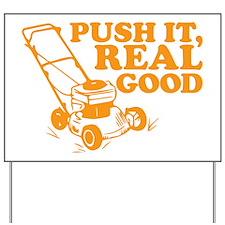 Push It Real Good Gold Yard Sign