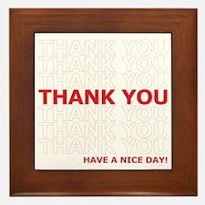 Thank You Have a Nice Day Plastic Bag  Framed Tile